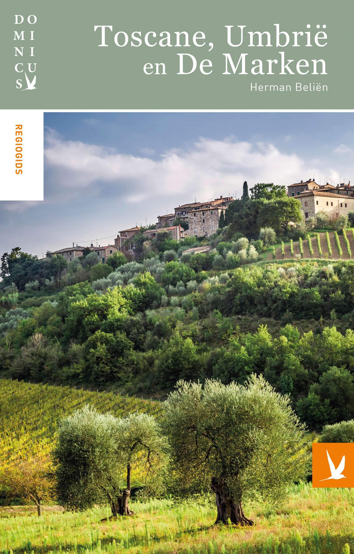 Dominicus regiogids - Toscane, Umbrië en De Marken, Herman Belien