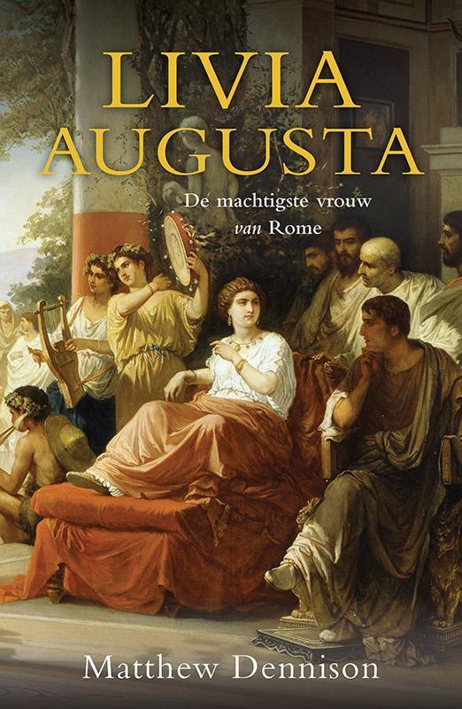 Livia Augusta, de machtigste vrouw van Rome