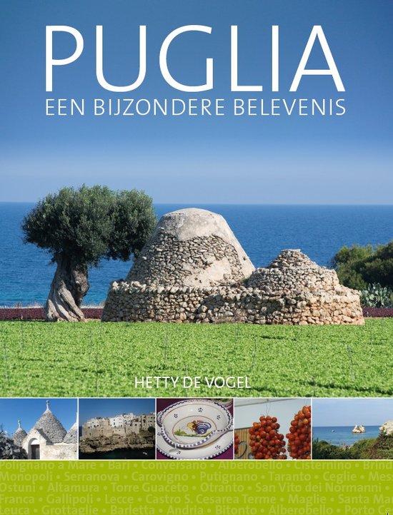 Puglia, een bijzondere belevenis. Hetty de Vogel
