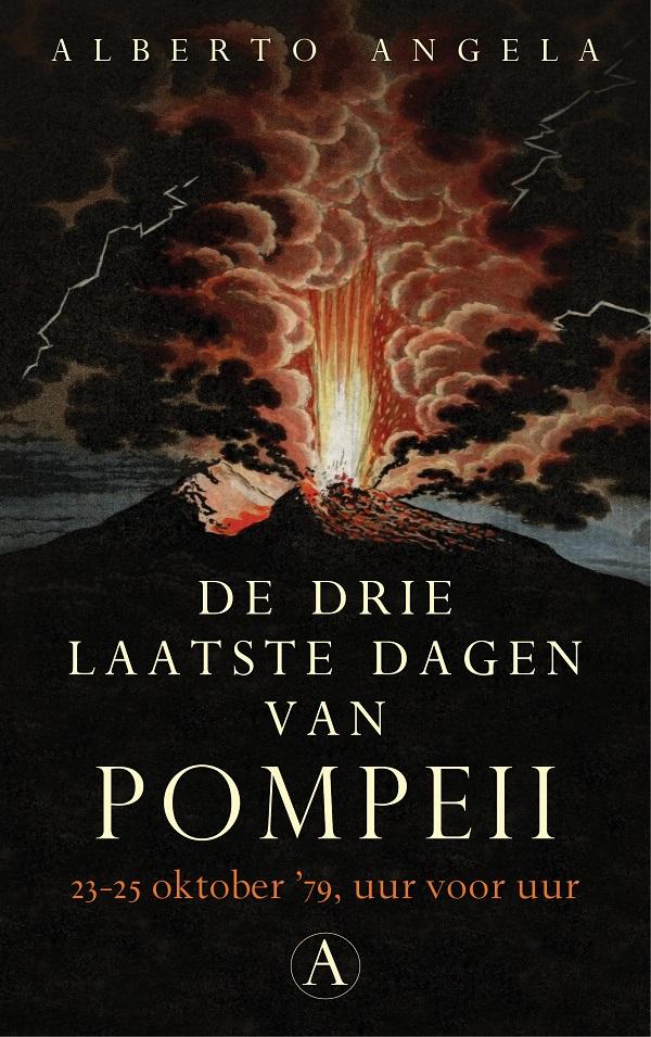 De drie laatste dagen van Pompeii   Alberto Angela
