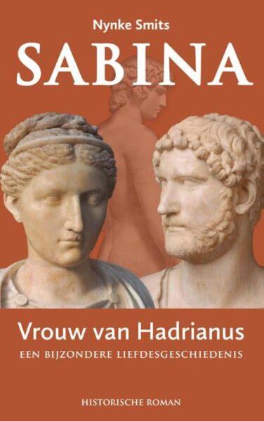 Sabina Vrouw van Hadrianus Een boek van Nynke Smits