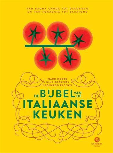 De bijbel van de Italiaanse keuken werd geschreven door Maud Moody, Nina Bogaerts en Leonardo Pacenti
