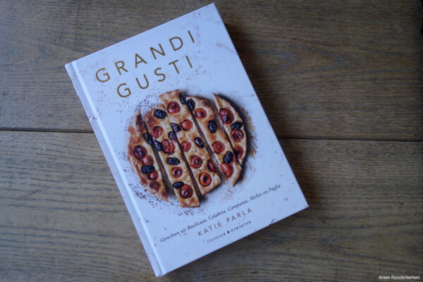 Grandi gusti, De allermooiste gerechten uit de Zuid-Italiaanse keuken, Katie Parla