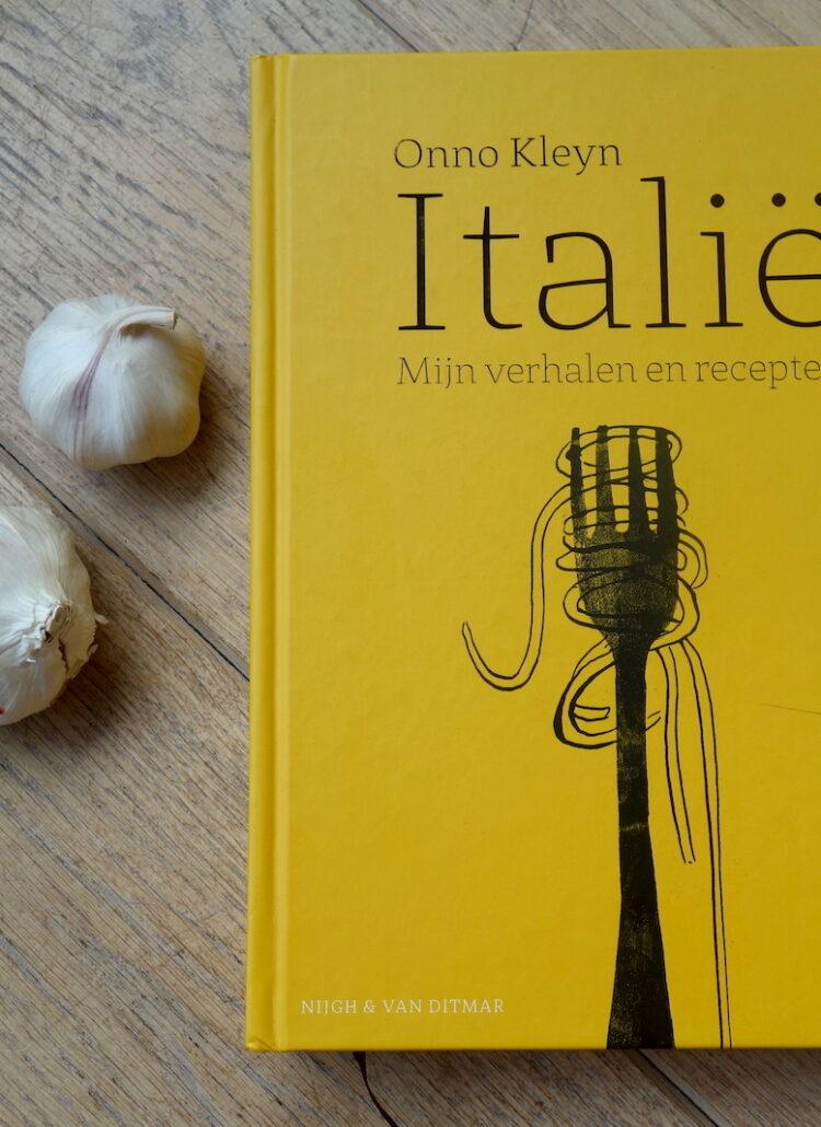 Onno Kleyn. Italië, Mijn verhalen en recepten