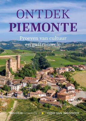 Ontdek Piemonte Proeven van cultuur en gastronomie