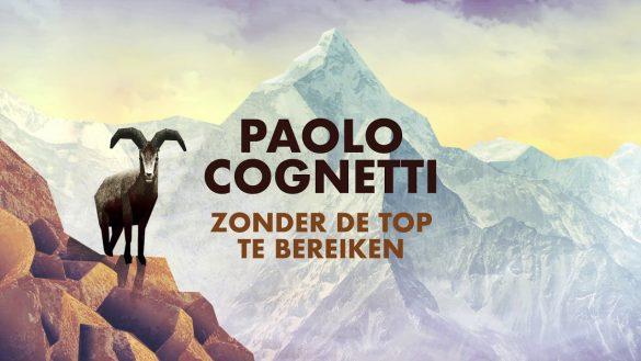 Paolo Cognetti - Zonder de top te bereiken